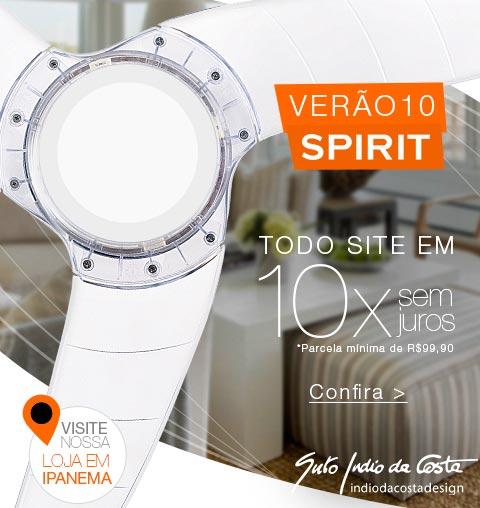 Verão 10 SPIRIT - Todo o Site em até 10X Sem Juros!
